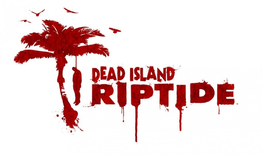 Dead Island Riptide On its way