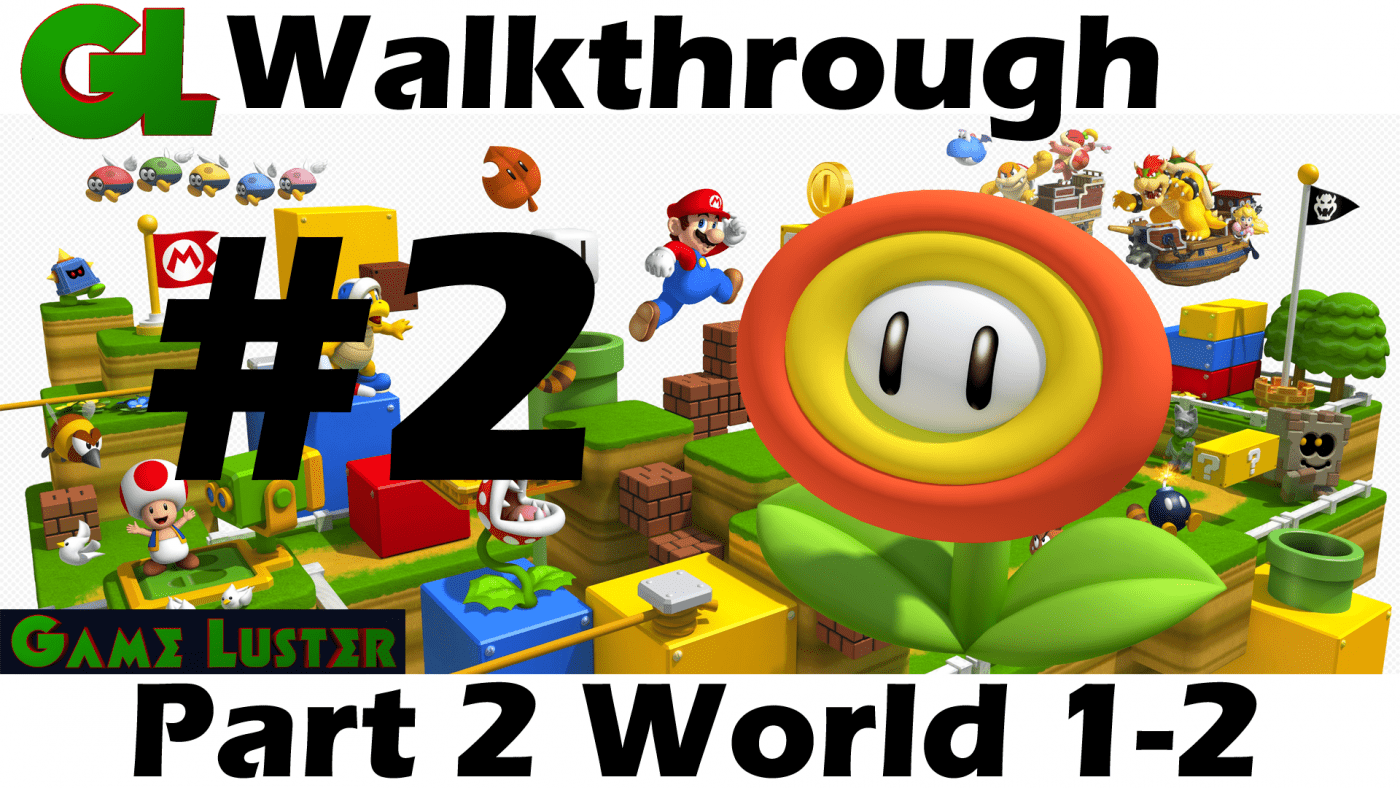 Super Mario 3D Land Walkthrough Part 2 – World 1-2