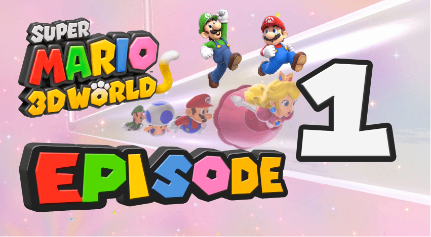 GameLuster Plays Super Mario 3D World Part 1 Super Bell Hill