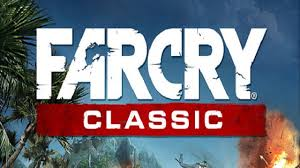 Far Cry Classic is HERE!