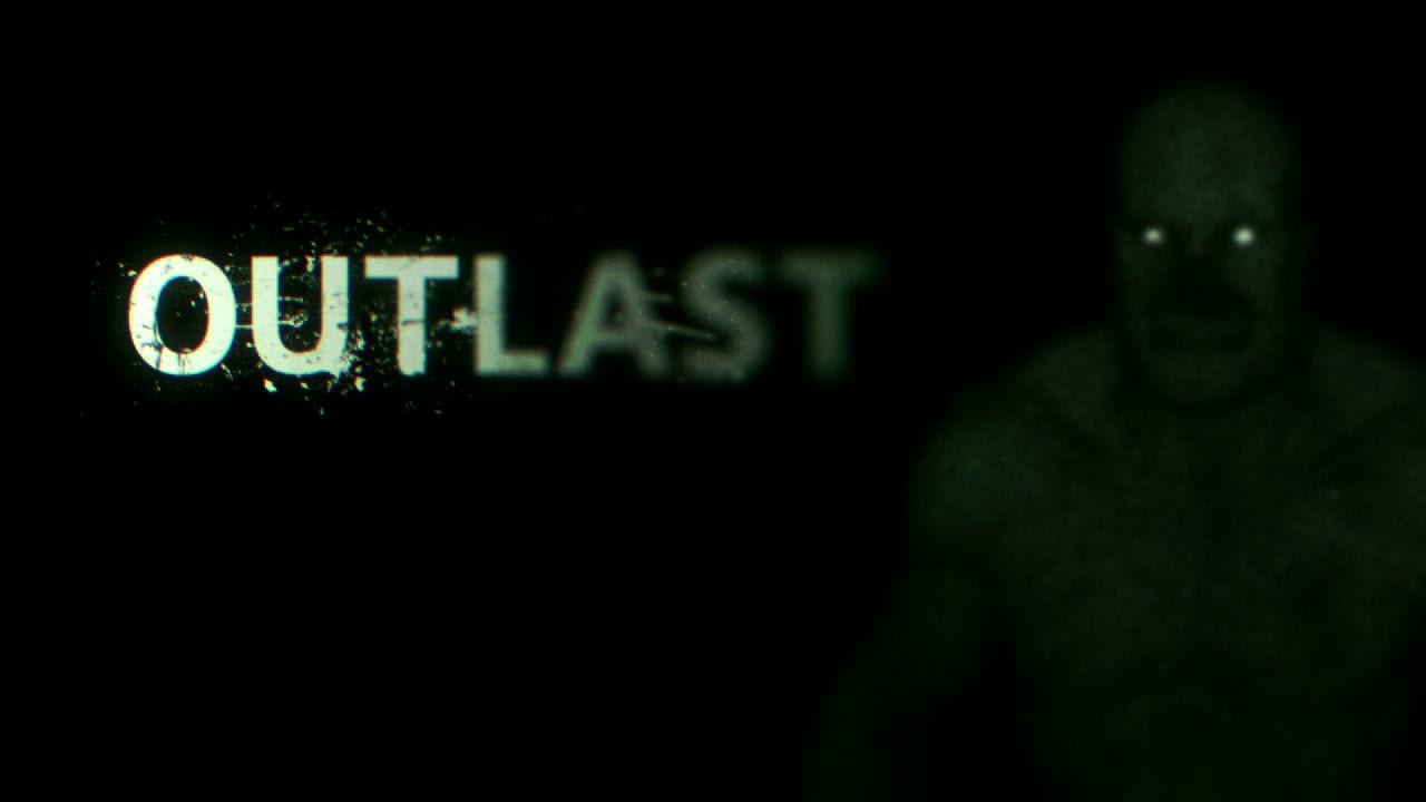 Outlast Review – By Anthony