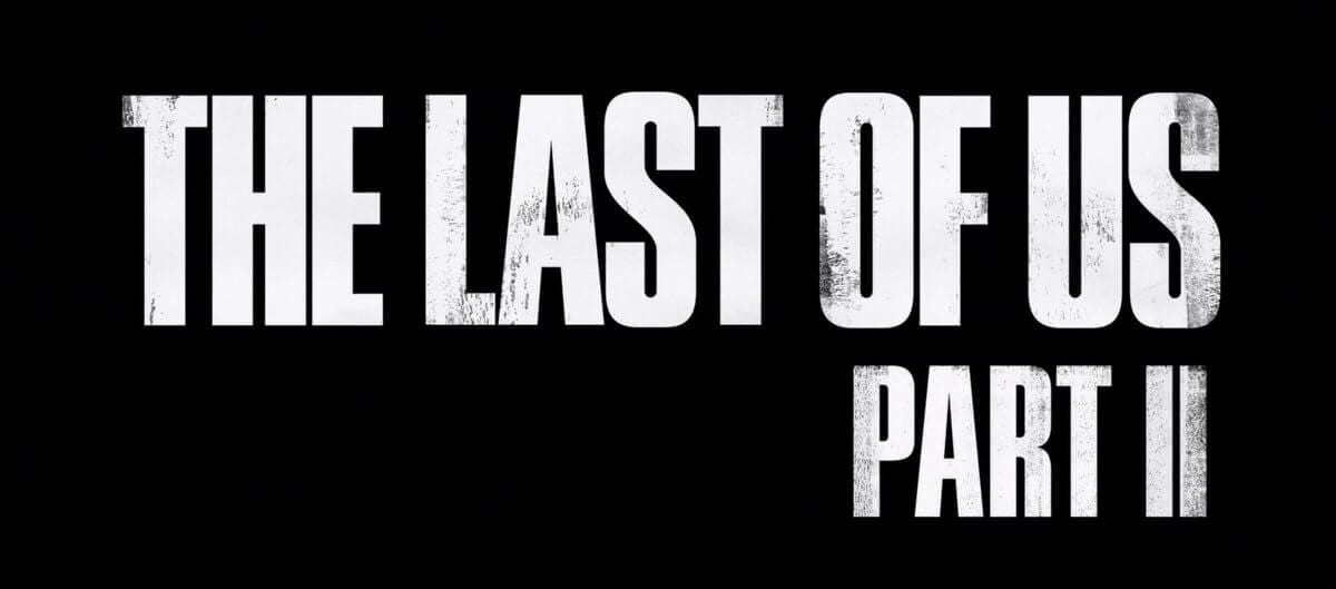 The Last of Us Part II has been officially revealed