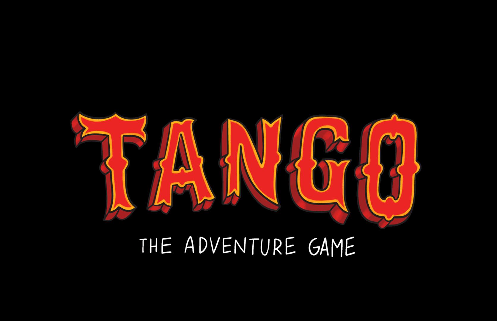Tango: The Adventure Game, title